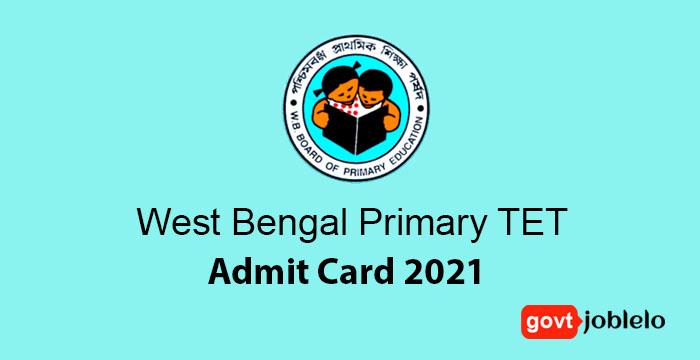 West Bengal Primary TET Admit Card