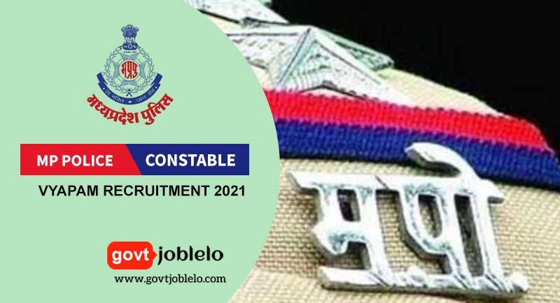 MP Vyapam Constable Recruitment 2021-govtjoblelo