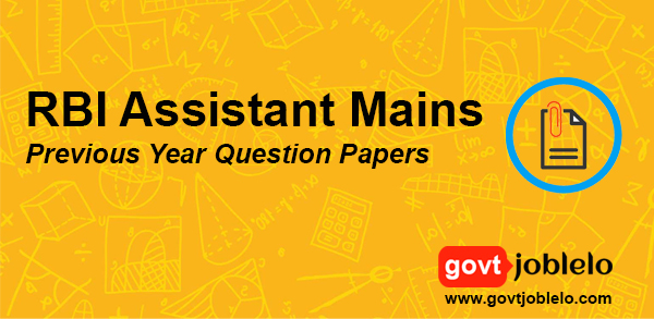 RBI Assistant Mains Previous Year Question Papers with Solution, Download PDF (Free)